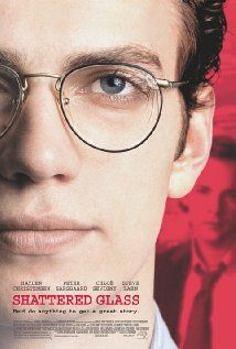 """Shattered Glass"" (dir. Billy Ray, 2003) --- This film tells the true story of fraudulent Washington, D.C. journalist Stephen Glass (Hayden Christensen), who rose to meteoric heights as a young writer in his 20s, becoming a staff writer at ""The New Republic"" for three years (1995-1998), where 27 of his 41 published stories were either partially or completely fabricated and/or plagiarized."