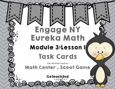 Engage NY Math Center/ Task Cards.   Use for centers, early finishers, review the skills pre-teach the skills.  I leave my centers out for a few weeks after I teach the skill to review!Module 3: Lesson 1THERE IS ALSO AN INK SAVING VERSION INCLUDED WITH A WHITE BACKGROUND!