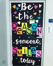 Image result for be the reason someone smiles today door decoration