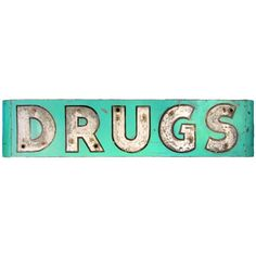 DRUGS Sign  USA  20th century  Fantastic, 1930's DRUGS sign suitable for industrial decor.