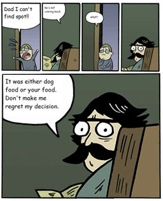 Ha. Reminds me of my Dad(: