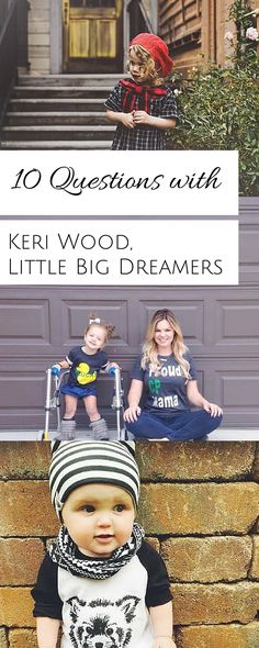 10 Questions with… Keri Wood, founder of Little Big Dreamers