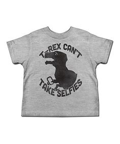 Look at this #zulilyfind! Heather Gray 'T-Rex Can't Take Selfies' Tee - Toddler & Boys #zulilyfinds