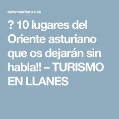 ✔ 10 lugares del Oriente asturiano que os dejarán sin habla!! – TURISMO EN LLANES