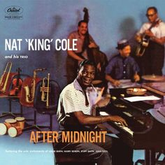 Nat King Cole After Midnight Import Vinyl Nat 'King' Cole's music is the perfect combination of romantic charm and musical invention. Cole is Trombone, Jazz Music, My Music, Music Stuff, Rock Music, Love Nat King Cole, Easy Listening Music, After Midnight, Pop Hits