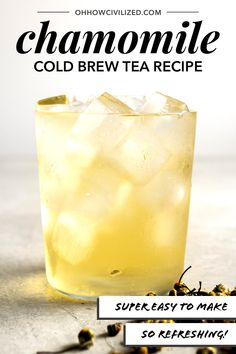 Chamomile tea How to make cold brew chamomile herbal tea! Herbal Tea Benefits, Green Tea Benefits, Herbal Teas, Iced Tea Recipes, Coffee Recipes, Drink Recipes, Vegan Recipes, Summertime Drinks, Brewing Tea