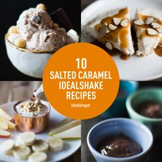 Satisfy your sweet tooth, cravings and control your hunger with these 10 healthy Salted Caramel IdealShake recipes. No guilt included.