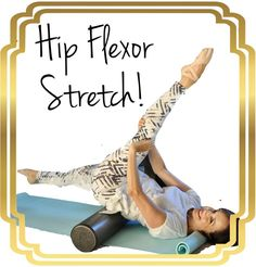 Just in case you need some motivation, here is a hip flexor stretch that I made up for myself. Sometimes I get tired on the old lunge stretch for the hip flexor and found this is really great. You can control the amount of stretch by pulling your upper le