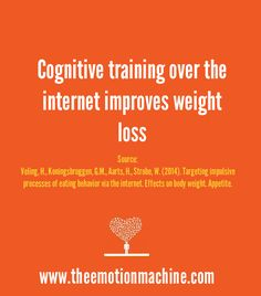 "In a 2014 study published in the journal ""Appetite,"" it was discovered that both ""go/no go"" and ""implementation intentions"" - 2 types of cognitive strategies - influenced weight loss when compared to controls."