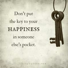 My key is definitely in my own pocket. Great to realize. Yay!