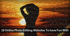 28 Online Photo Editing Websites to Have Fun With