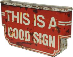The This Is A Good Sign Plaque from Urban Barn is a unique home décor item. Urban Barn carries a variety of Art and other  products furnishings.