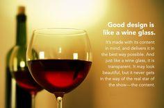 Good design is like a #wine glass