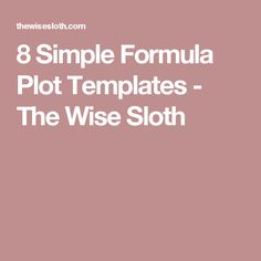 8 Simple Formula Plot Templates - The Wise Sloth