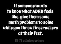 What does adhd feel like? Adhd Funny, Adhd Humor, Adhd Quotes, What Is Adhd, Adhd Brain, Adhd Help, Attention Deficit Disorder, Adhd And Autism, Adult Adhd