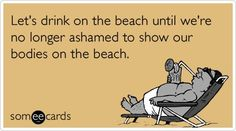 Ecard lets drink on the beach til