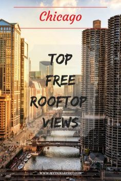 Top FREE Rooftop Views in Chicago Chicago Vacation, Chicago Travel, Chicago Trip, Visit Chicago, Chicago Shopping, Usa Travel Guide, Travel Usa, Travel Tips, Travel Ideas