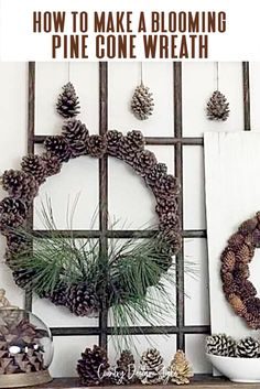 Did you know pine cones close up when it gets wet? Then as they dry we open back up. Use that idea to make a blooming pine cone wreath. All it takes in pine cones and a wire wreath frame. Oh, and a pail of water. This one was made at Country Design Style. #pineconewreath #bloomingpineconewreath #DIYWreath