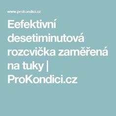 Eefektivní desetiminutová rozcvička zaměřená na tuky | ProKondici.cz