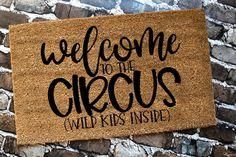 Custom welcome mat funny doormat sarcastic sayings mat welcome to circus Funny Welcome Mat, Welcome Mats, Funny Doormats, Best Shakes, Coir Doormat, Personalized Door Mats, Mirror Image, Customized Gifts