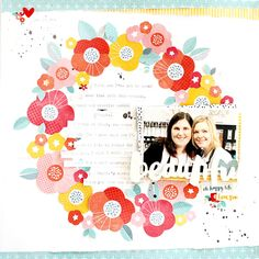 Created using the 'Oh Happy Life' collection from Amy Tangerine/American Crafts! Scrapbook Sketches, Scrapbook Page Layouts, Scrapbook Pages, Scrapbook Supplies, Scrapbooking Ideas, Crafty Craft, Crafting, Beautiful Friend, Studio Calico