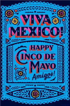 Viva Mexico! Happy C