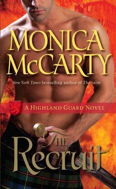 The Recruit: A Highland Guard Novel by Monica McCarty, http://www.amazon.com/dp/B007WKENNG/ref=cm_sw_r_pi_dp_vUNRsb0YRG08E/176-1512518-7976747