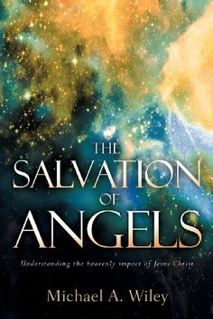 The Salvation of Angels by Michael A Wiley http://www.amazon.com/dp/1597811904/ref=cm_sw_r_pi_dp_phjCwb03H1NB5