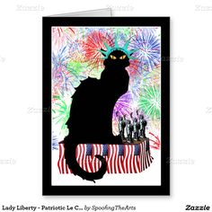 Lady Liberty - Patriotic #LeChatNoir Greeting Card by #SpoofingTheArts  #Gravityx9 #Zazzle