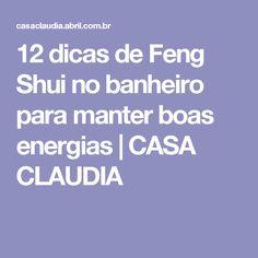12 dicas de Feng Shui no banheiro para manter boas energias | CASA CLAUDIA