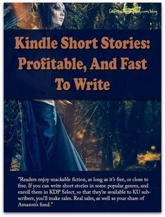 Kindle Short Stories: Profitable, And Fast To Write