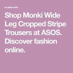 Shop Monki Wide Leg Cropped Stripe Trousers at ASOS. Discover fashion online.