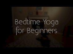 Bedtime Yoga for Beginners   Yoga for Sleep - YouTube