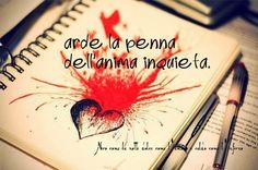 Nero come la notte dolce come l'amore caldo come l'inferno: Arde la penna dell'anima inquieta.. (cit.)