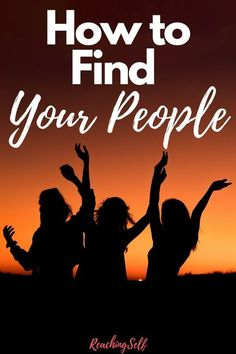 This article shares how you can find your tribe and your people so you can feel more connected, happier, and have a sense of belonging. Kinds Of People, New People, Good People, How To Better Yourself, How To Introduce Yourself, Finding Yourself, Self Development, Personal Development, Letting People Go