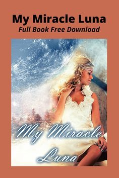 My Miracle Luna Full Story Free Download