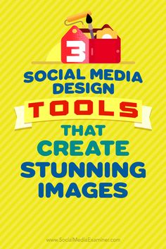 Do you want a consistent look for your social media images?  Great-looking graphics are crucial to maintaining a consistent and quality brand image on social media.  In this article, you'll discover how to use three free tools to create the perfect social media images. Via @smexaminer.