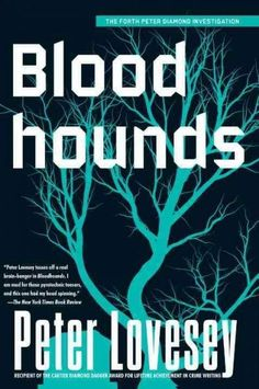 Peter Lovesey tosses off a real brain-banger in Bloodhounds , the fourth book in…