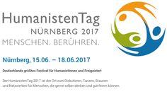 Menschen. Berühren.  Nürnberg, 15.06. – 18.06.2017  Deutschlands größtes Festival für HumanistInnen und Freigeister!  Der HumanistenTag 2017 ist der Ort zum Diskutieren, Tanzen, Staunen und Netzwerken für Menschen, die gerne selber denken und gut feiern können.