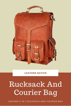 This Leather 2-in-1 Rucksack and Courier Bag is for people who are self-aware in a unique fashion taste How To Make Leather, Small Leather Bag, Leather Bags Handmade, Simple Bags, Natural Leather, Vintage Leather, Unique Fashion, Traveling By Yourself, Messenger Bag