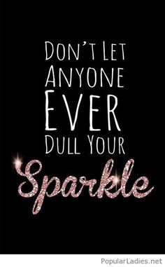 Lovely and amazing sparkle quotes and images