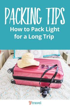 6 packing tips for how to pack light for a long trip. Whatever your travel destinations or travel reasons are or whether you travel with a suitcase or backpack with excess baggage fees its time to learn the art of packing light for long journeys. Suitcase Packing, Packing List For Travel, Travel Checklist, Packing Tips, Travel Luggage, Luggage Suitcase, Packing Cubes, Dublin Travel, Cuba Travel
