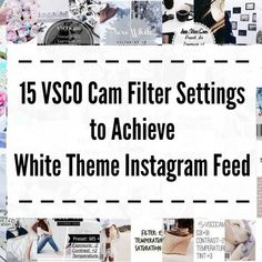 15_VSCO_Cam_Filter_Settings_to_Achieve_White_Theme_Instagram_Feed_Featured_Image