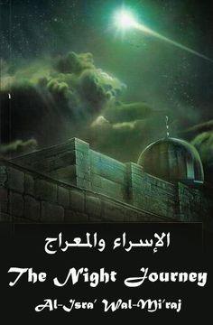 Story of Al-Isra' wal-Mi'raj (The Night Journey)