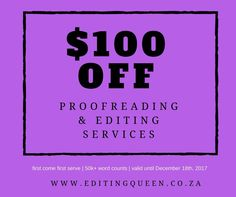 Book your #nanowrimo proofing / editing spot now and get $100 OFF! www.editingqueen.co.za  #nanowrimo #writer #author #writing #freebies