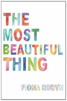 The Most Beautiful Thing by Fiona Robyn, http://www.amazon.co.uk/dp/0957158408/ref=cm_sw_r_pi_dp_PBRPtb140660H