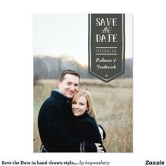 Save the Date in hand-drawn style, custom photo Card Save the Date card in a hand-drawn, hand-lettering style with a customizable photo on the front and space for info and sentiments on the back. Change the background or text to match theme, wedding colors, and more!