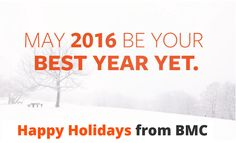 Happy Holidays from BMC and best wishes for a happy and healthy new year! http://www.bmc.com/info/holiday-card.html