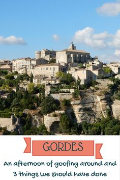 The village of Gordes in Provence sits on a beautiful hilltop.  We visited this village on a road trip in South of France while chasing lavender...