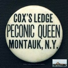 """This vintage 1965 advertising pin promotes Captains Lester and Jimmy Behan's """"PECONIC QUEEN"""" sailing from Montauk, NY and the famous Cox's Ledge Cod fishing at the time. Lobster Fishing, Long Island, Advertising, Queen"""